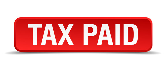 Tax paid red 3d square button isolated on white