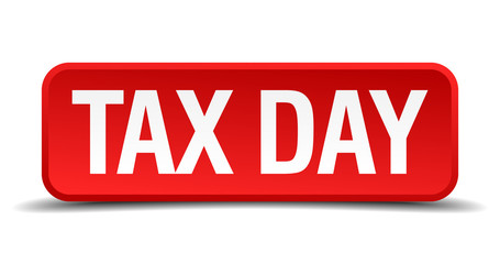 Tax day red 3d square button isolated on white