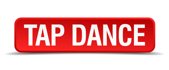 Tap dance red 3d square button isolated on white