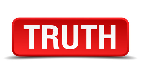 Truth red 3d square button isolated on white