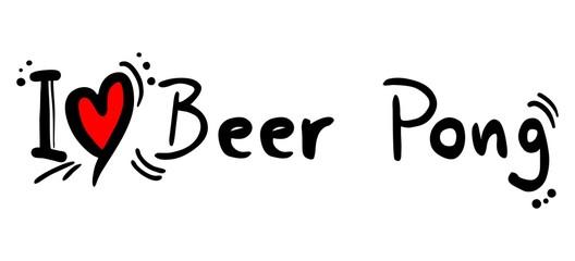Beer pong love