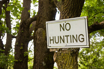 No hunting sign indicating in the countryside