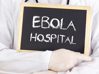 Doctor shows information: Ebola hospital