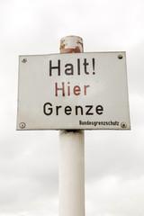 Halt! hier Grenze - altes Grenzschild
