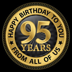 95 years happy birthday to you from all of us gold label,vector