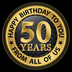 50 years happy birthday to you from all of us gold label,vector