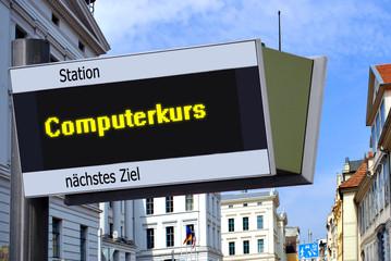 Anzeigetafel 7 - Computerkurs