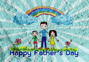 Happy Father's Day on Cement wall texture background
