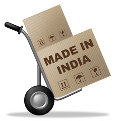 Made In India Means Manufacturing Trade And Pack