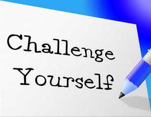 Challenge Yourself Represents Improvement