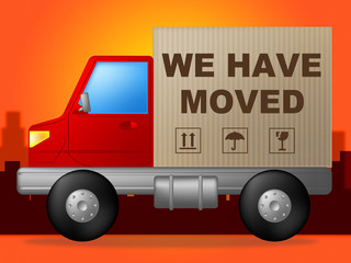 We Have Moved Shows Change Of Residence And Lorry