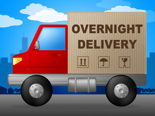 Overnight Delivery Represents Next Day And Courier