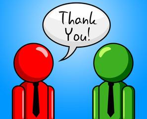 Thank You Represents Thankful Grateful And Appreciate