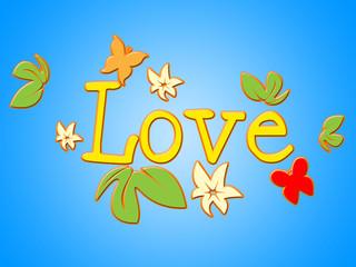 Love Flowers Indicates Petals Passion And Devotion