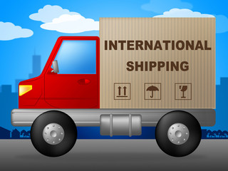 International Shipping Indicates Across The Globe And Countries