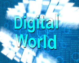 Digital World Represents Hi Tech And Data