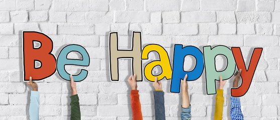 Group of Hands Holding Word Be Happy