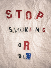 ransom note with text stop smoking or die