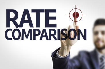 Business man pointing the text: Rate Comparison