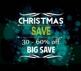 christmas save and big save light vector background