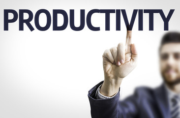 Business man pointing the text: Productivity