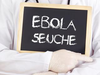 Doctor shows information: Ebola plague in german language