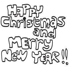 HAPPY CHRISTMAS AND MERRY NEW YEAR hand lettering, on white back