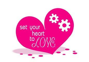 Set your heart to Love