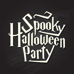 Spooky halloween party typography quote on chalkboard