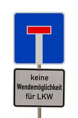 Verkehrsschild - Sackgasse - Keine Wendemöglichkeit für LKW
