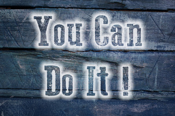 You can do it concept
