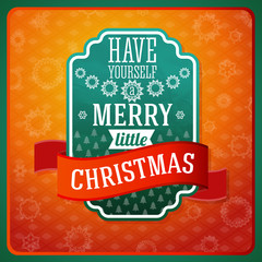 Vintage stylized green Have a Merry Little Christmas label, with