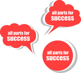 all parts for success. Set of stickers, labels, tags