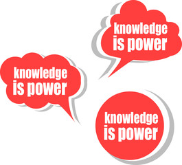 knowledge is power. Set of stickers, labels, tags. infographics