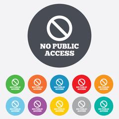 No public access sign icon. Caution stop symbol.