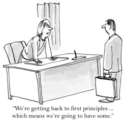 """""""We're getting back to first principles... going to have some."""""""