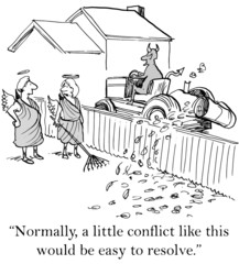 """""""...a little conflict like this would be easy to resolve."""""""