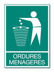Panneau ordures ménagères.