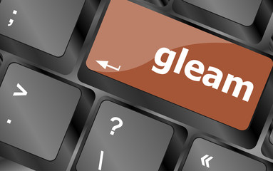 gleam word on computer pc keyboard key
