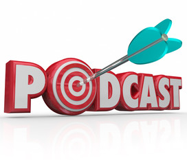 Podcast 3d Word Red Letters Arrow Target Audio Interview Program
