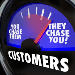 Customers They Chase You Gauge Measure Marketing Demand