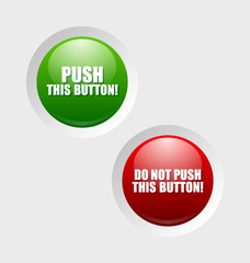 Push and do not push buttons