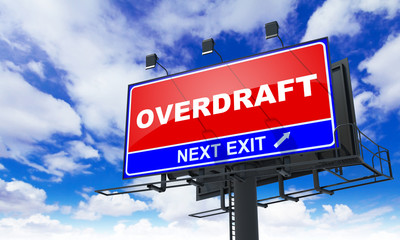 Overdraft Inscription on Red Billboard.