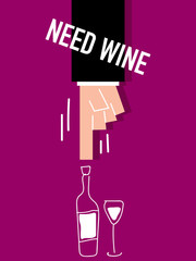 Word Need wine VECTOR ILLSUTRATION