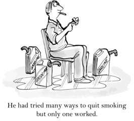 """...many ways to quit smoking but only one worked."""
