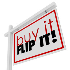 Buy It Flip It Words Home House for Sale Real Estate Sign