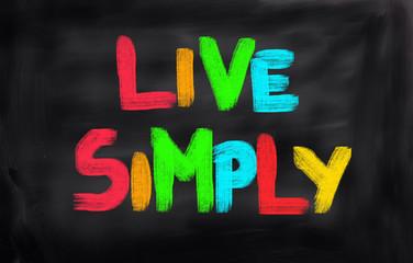 Live Simply Concept