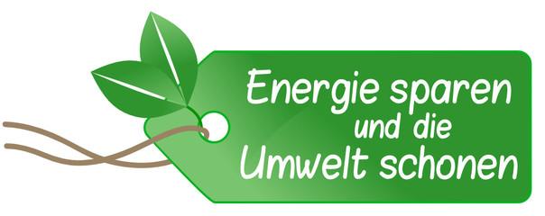 Energie sparen und die Umwelt schonen