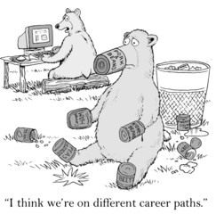 """I think we're on different career paths."""