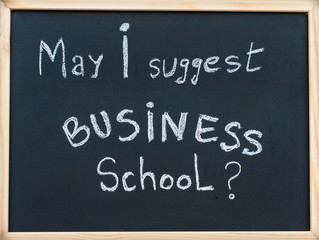 May I suggest Business school message on blackboard